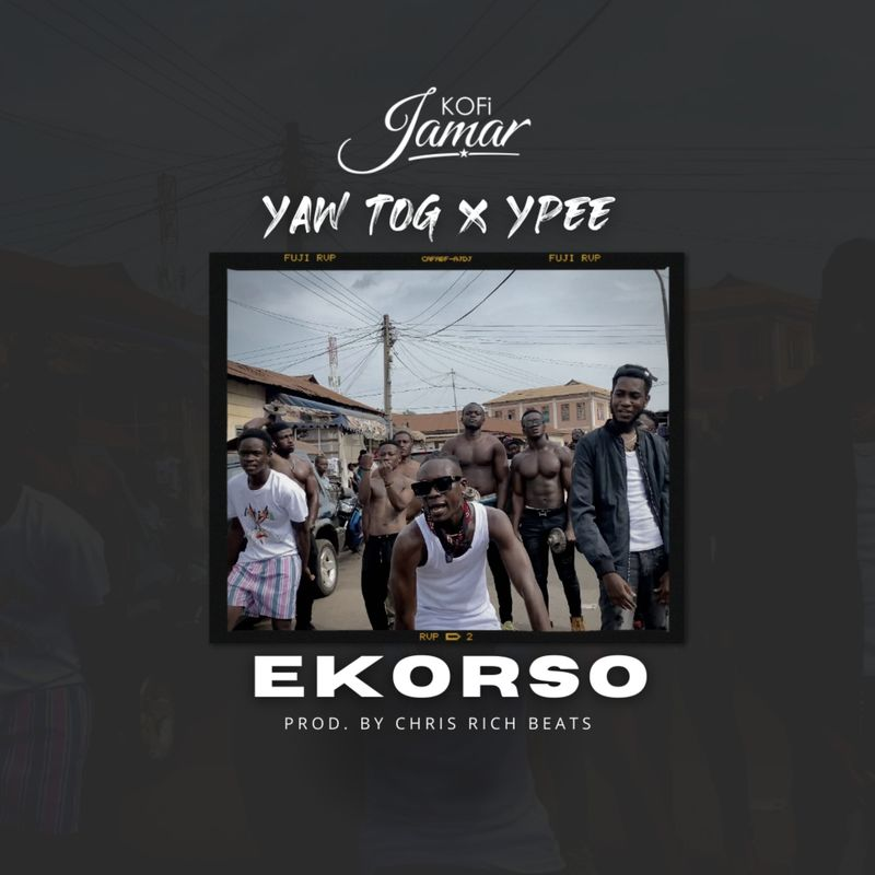 Listen Up: Kofi Jamar out with 'Ekorso' featuring Yaw Tog and Ypee