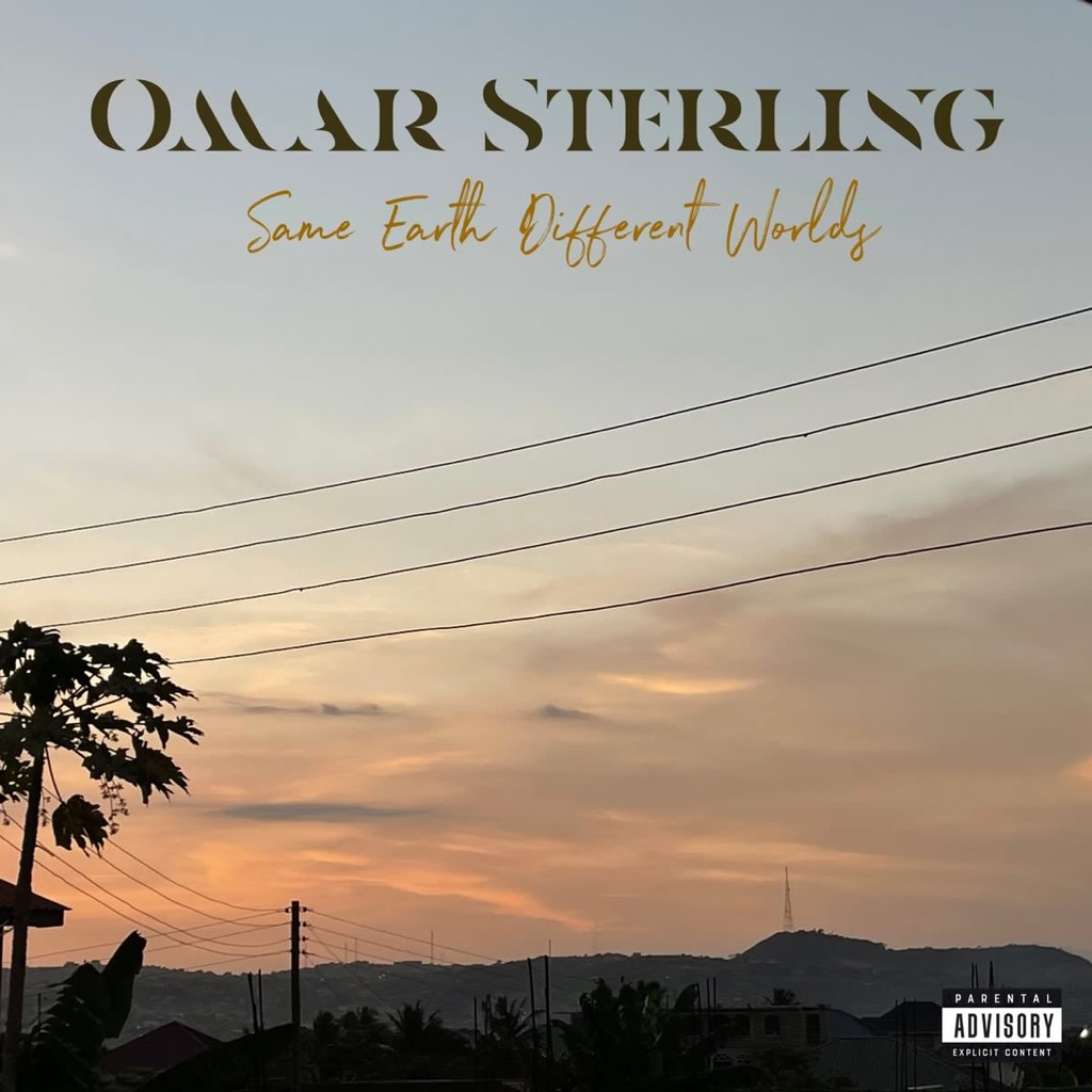 """, Omar Sterling releases new album – """"Same Earth Different Worlds"""", Frederick Nuetei"""